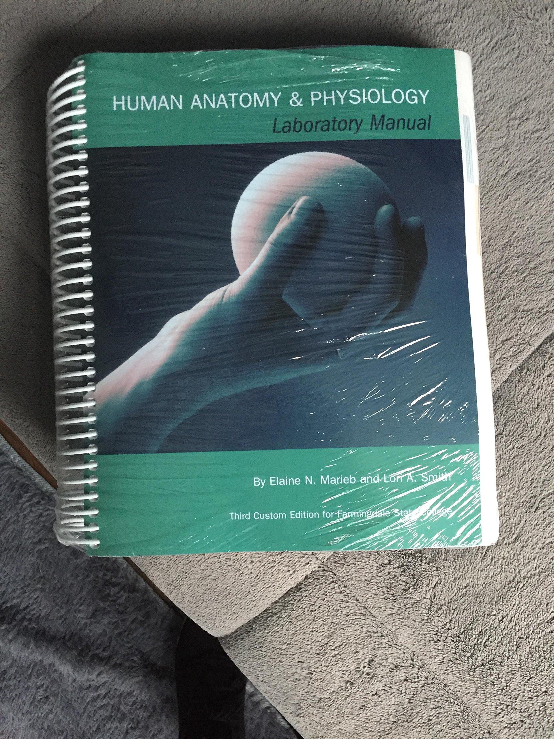 Human Anatomy & Physiology Lab Manual: Elaine N. Marieb, Lori A. Smith:  9781323146408: Amazon.com: Books