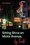 Sitting Shiva on Minto Avenue, by Toots