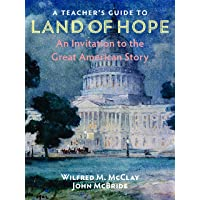 A Teacher's Guide to Land of Hope: An Invitation to the Great American Story