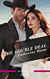 The Double Deal (Alaskan Oil Barons Book 2)