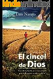 El cincel de Dios (Spanish Edition)