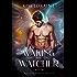 Waking the Watcher: The Fallen Angel Trilogy