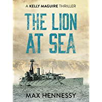 The Lion at Sea (Captain Kelly Maguire Trilogy Book 1)