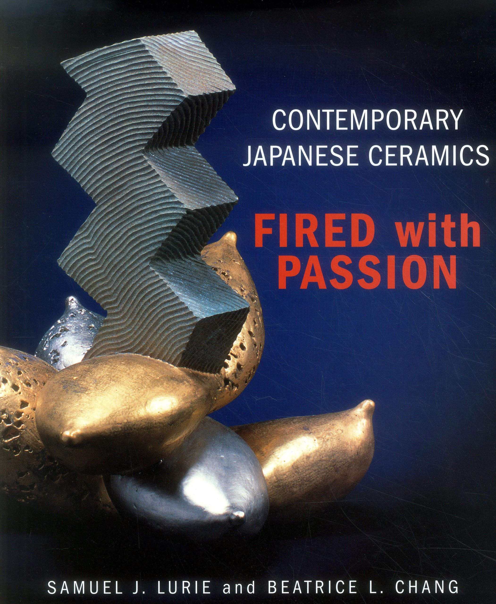 Download Contemporary Japanese Ceramics: Fired with Passion PDF