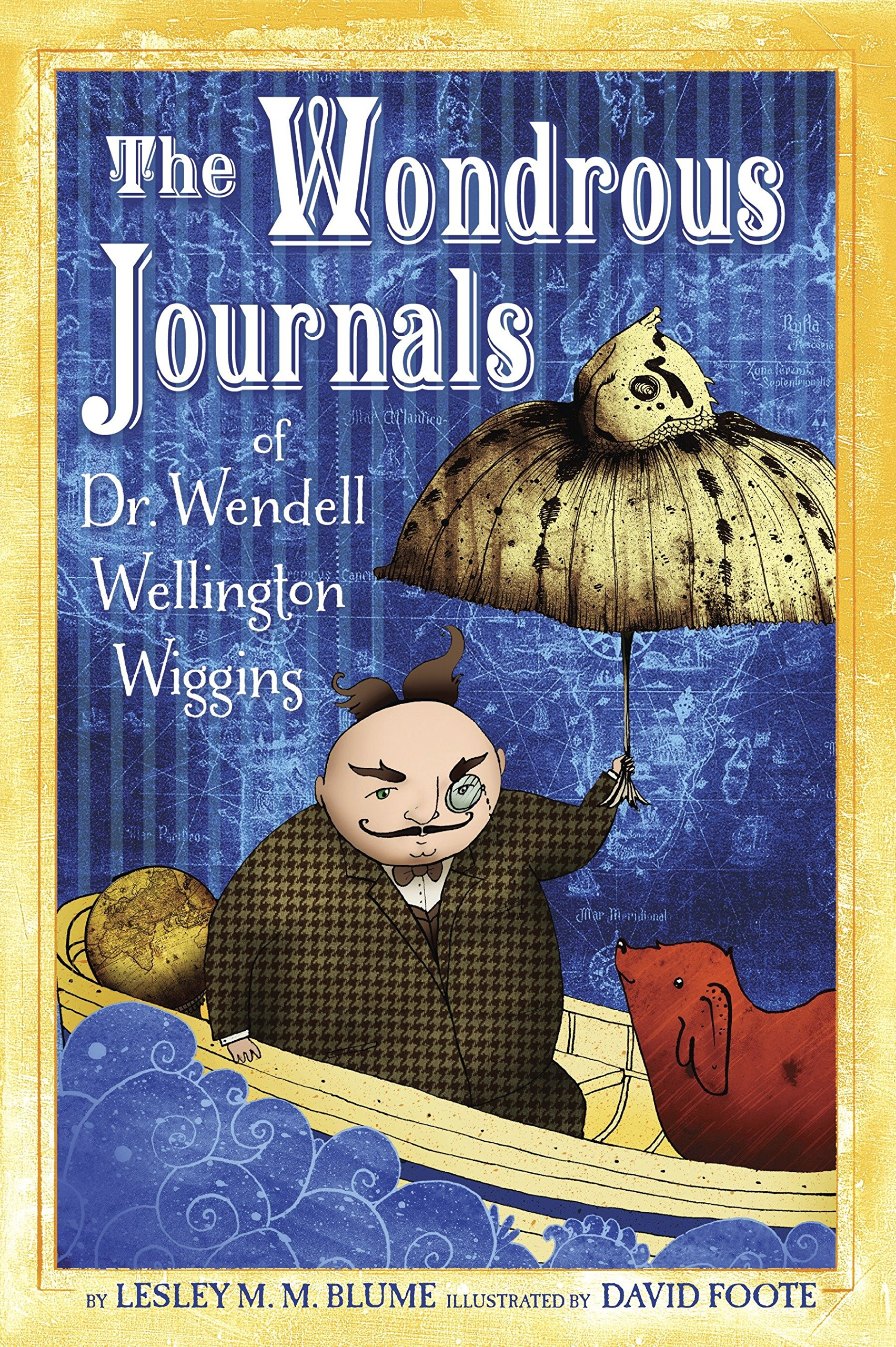 The Wondrous Journals of Dr. Wendell Wellington Wiggins pdf