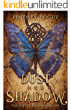 Dust and Shadow (Forgotten Lands Book 1)