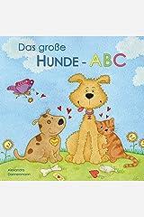 Das große Hunde-ABC - Ein Bilderbuch ab 3 Jahren. (German Edition) Kindle Edition