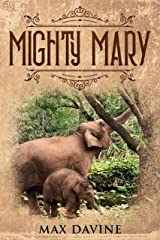 Mighty Mary Kindle Edition