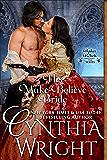 His Make-Believe Bride (Rakes & Rebels: The Raveneau Family Book 5)
