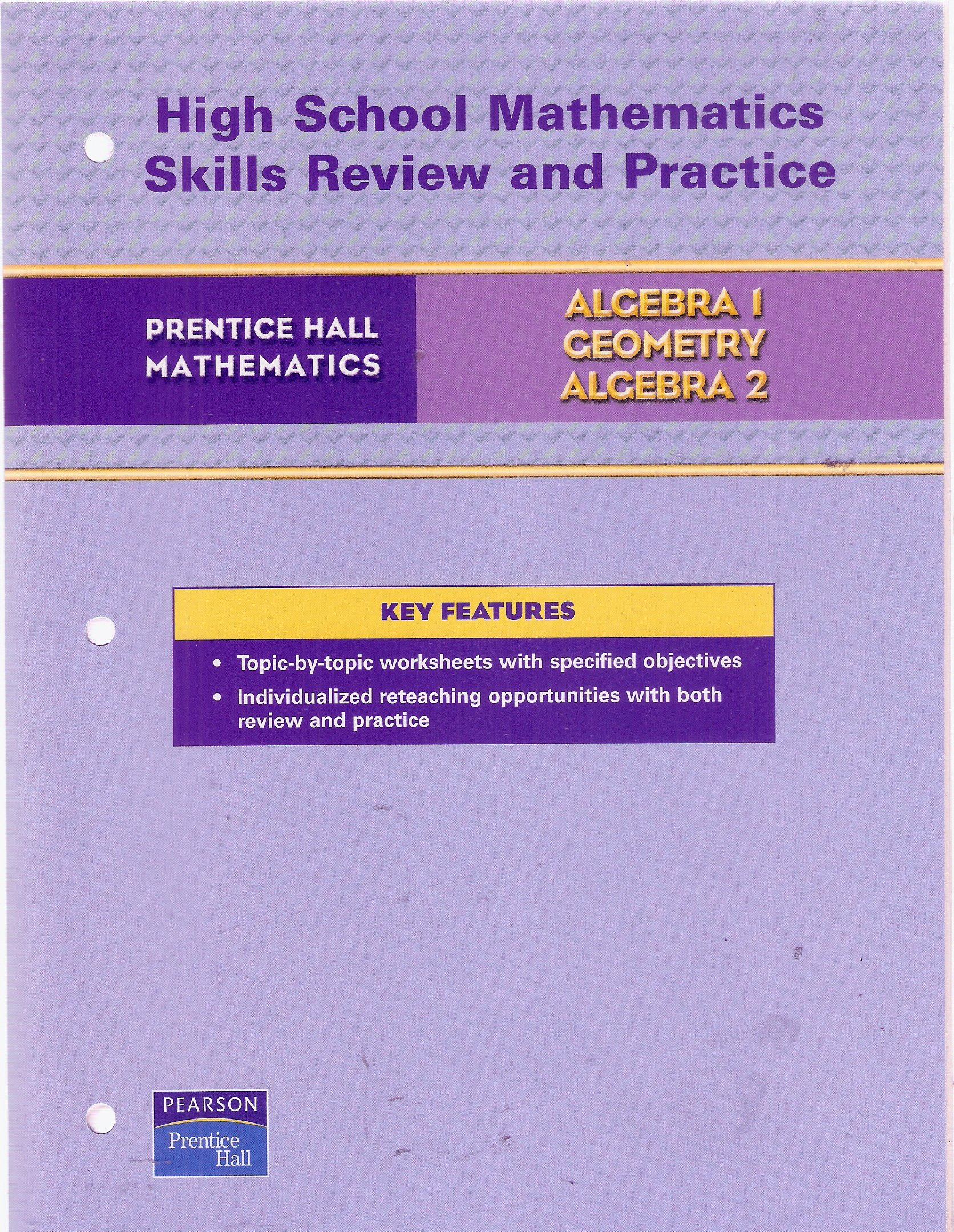 Prentice Hall Mathematics for Grades 9, 10, & 11: Algebra 1