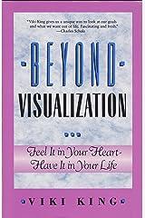 Beyond Visualization Paperback