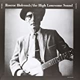 The High Lonesome Sound [Vinyl]