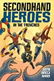In The Trenches (Secondhand Heroes)