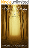 Love and Decay, Volume Five (Love And Decay Season 2 Box Set Book 3)