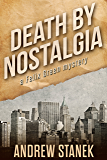 Death by Nostalgia: A Felix Green Mystery (Felix Green Mysteries Book 1)