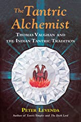 The Tantric Alchemist: Thomas Vaughan and the Indian Tantric Tradition
