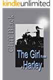 The Girl Rides a Harley (The Girl From Area 51 Book 2)
