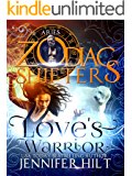 Love's Warrior (Zodiac Shifters)