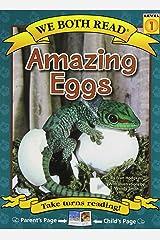 Amazing Eggs (We Both Read) Paperback