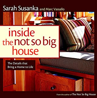 Wonderful Inside The Not So Big House: Discovering The Details That Bring A Home To  Life