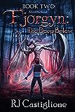 Fjorgyn: The Deep Below (Book 2)
