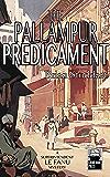 The Pallampur Predicament: A Superintendent Le Fanu Mystery (Superintendent Le Fanu Mystery Series Book 2)