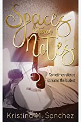 Spaces Between Notes Kindle Edition