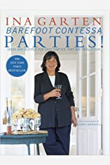 Barefoot Contessa Parties! Ideas and Recipes for Easy Parties That Are Really Fun Hardcover