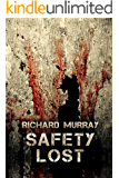 Safety Lost (Killing the Dead Book 3)