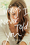 Things I Never Told You (Thatcher Sisters)