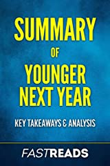Summary of Younger Next Year: Includes Key Takeaways & Analysis Kindle Edition