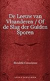 De Leeuw van Vlaanderen / Of de Slag der Gulden Sporen