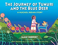 The Journey Of Tunuri And The Blue Dear: A