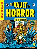 EC Archives, The: The Vault of Horror Volume 1 The Vault of Horror Volume 1 (Ec Archives: the Vault of Horror)