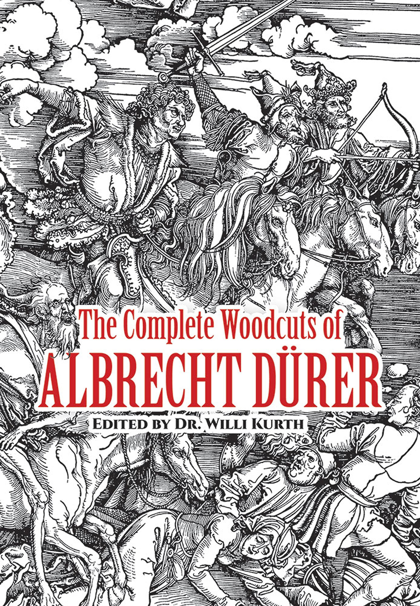 The Complete Woodcuts of Albrecht Dürer (Dover Fine Art, History of Art) by Dover Publications (Image #1)
