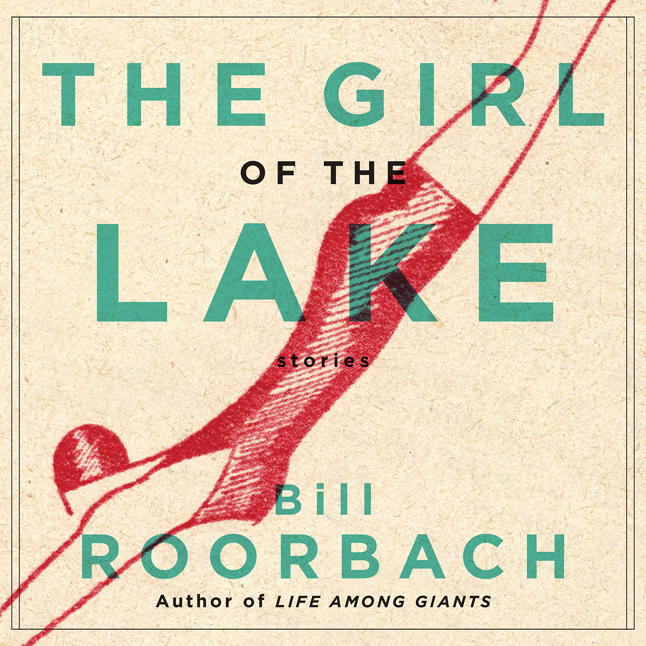 The Girl of the Lake: Stories PDF