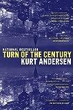 Turn of the Century: A Novel
