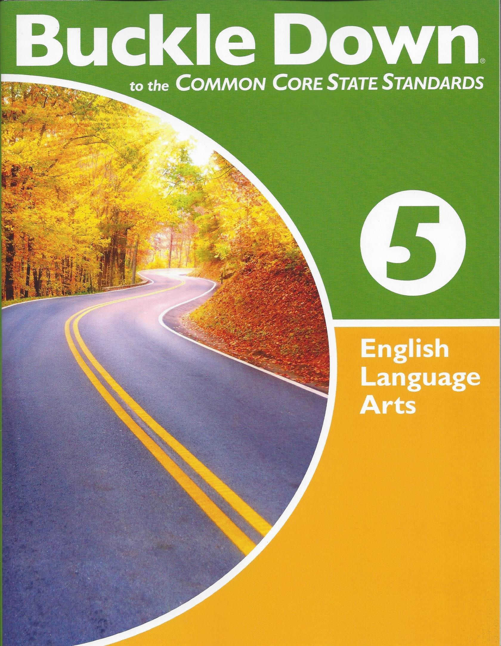 Amazon.com: Buckle down on the Common Core State Standards English Language  Arts Grade 5 (9780783680514): Triumph Learning: Books