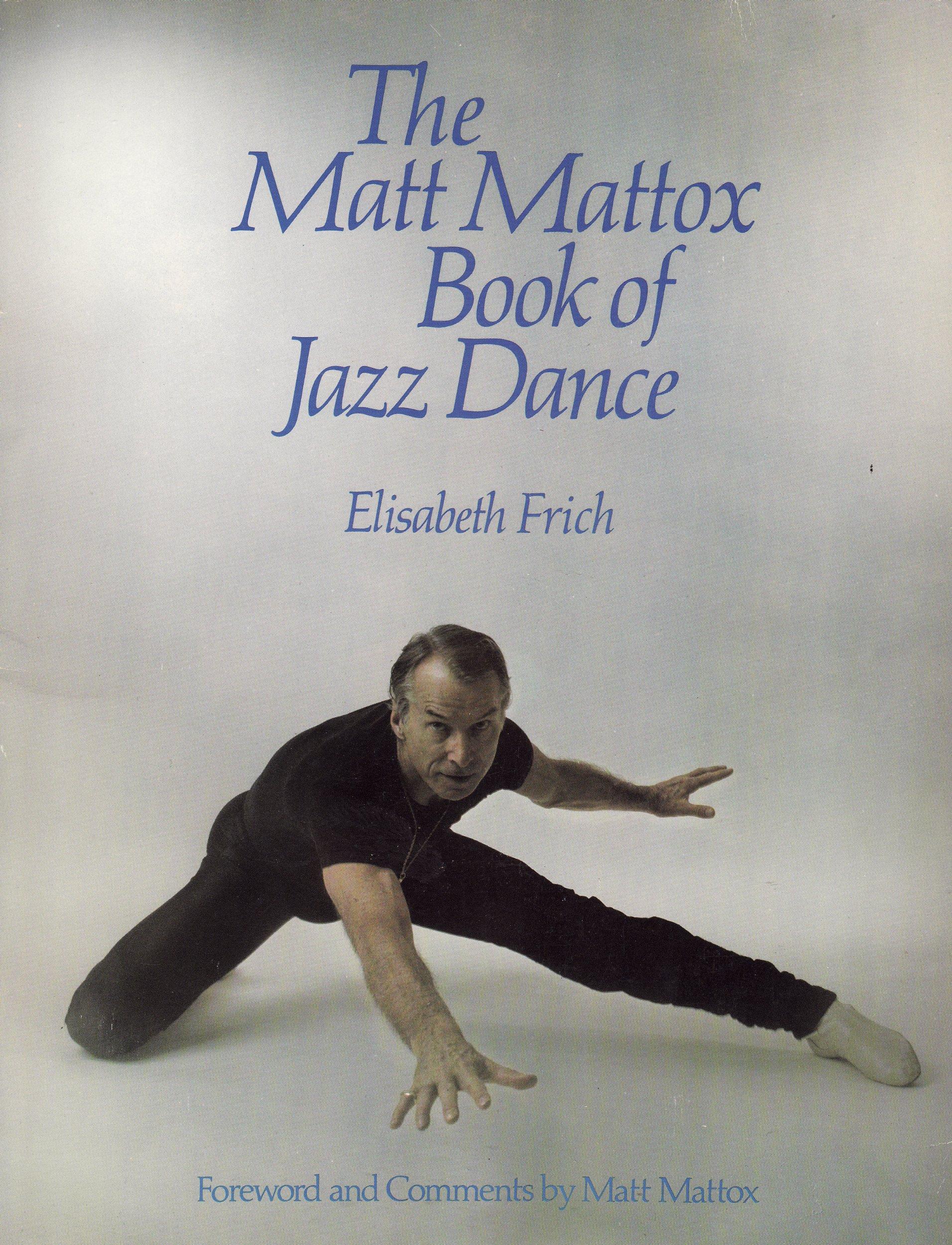 Matt Mattox Book of Jazz Dance