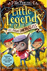 The Magic Looking Glass (Little Legends Book 4) Kindle Edition
