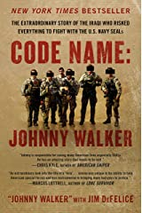 Code Name: Johnny Walker: The Extraordinary Story of the Iraqi Who Risked Everything to Fight with the U.S. Navy SEALs Kindle Edition