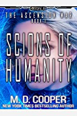 Scions of Humanity - The Fight for the Future is Now (Aeon 14: The Ascension War Book 1) Kindle Edition