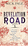 Revelation Road: One man's journey to the heart of apocalypse – and back again