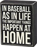 Primitives by Kathy in Baseball and in Life Box Sign