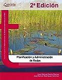 Planificación y administración de redes. 2ª Edición