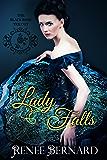 Lady Falls (The Black Rose Trilogy Book 1)