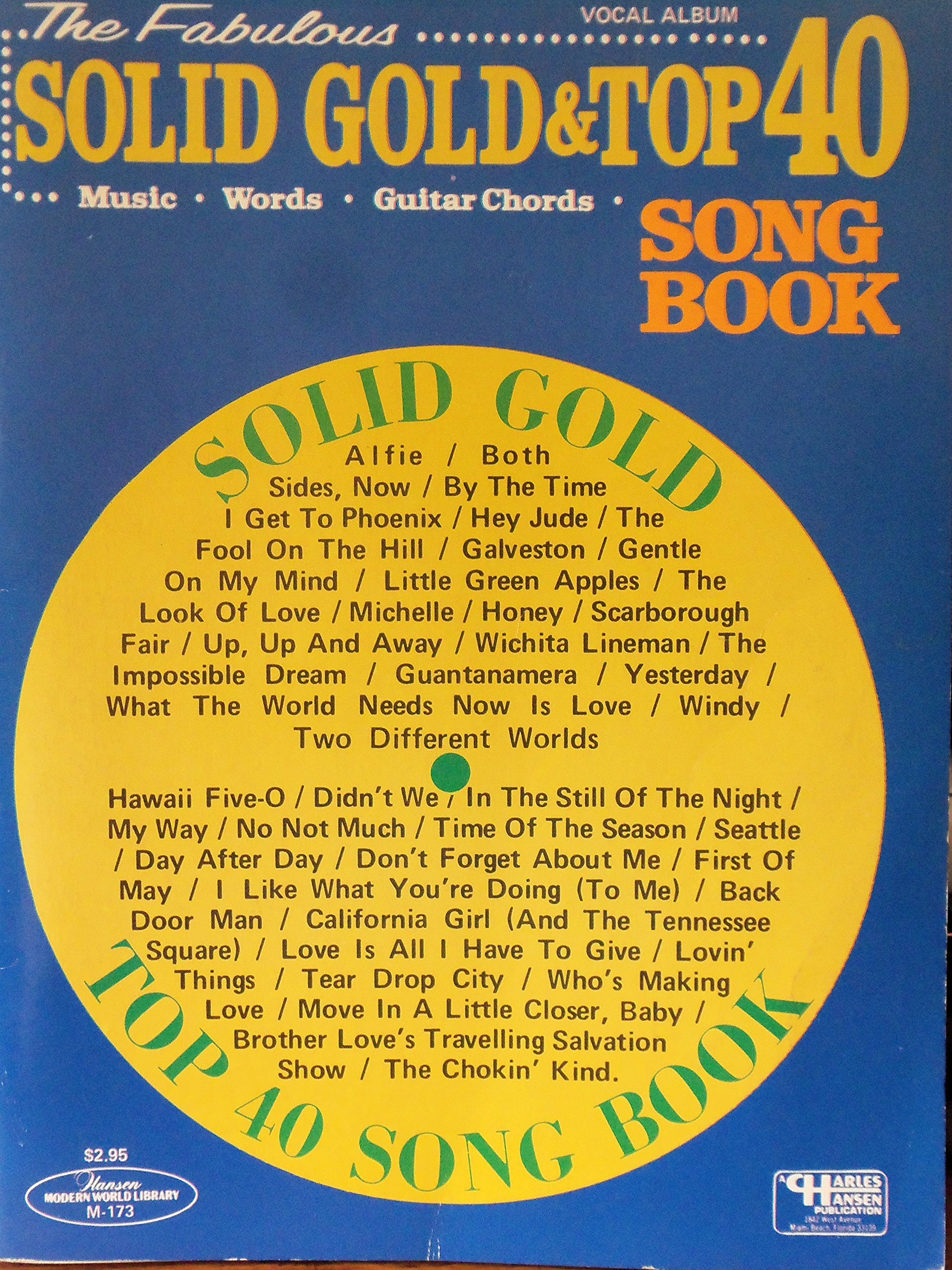 The Second Fabulous Solid Gold Top 40 Song Book 40 Different