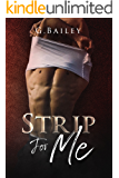Strip for me (Only one night series  Book 1)