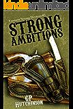 Strong Ambitions (Emmett Strong Westerns Book 3)