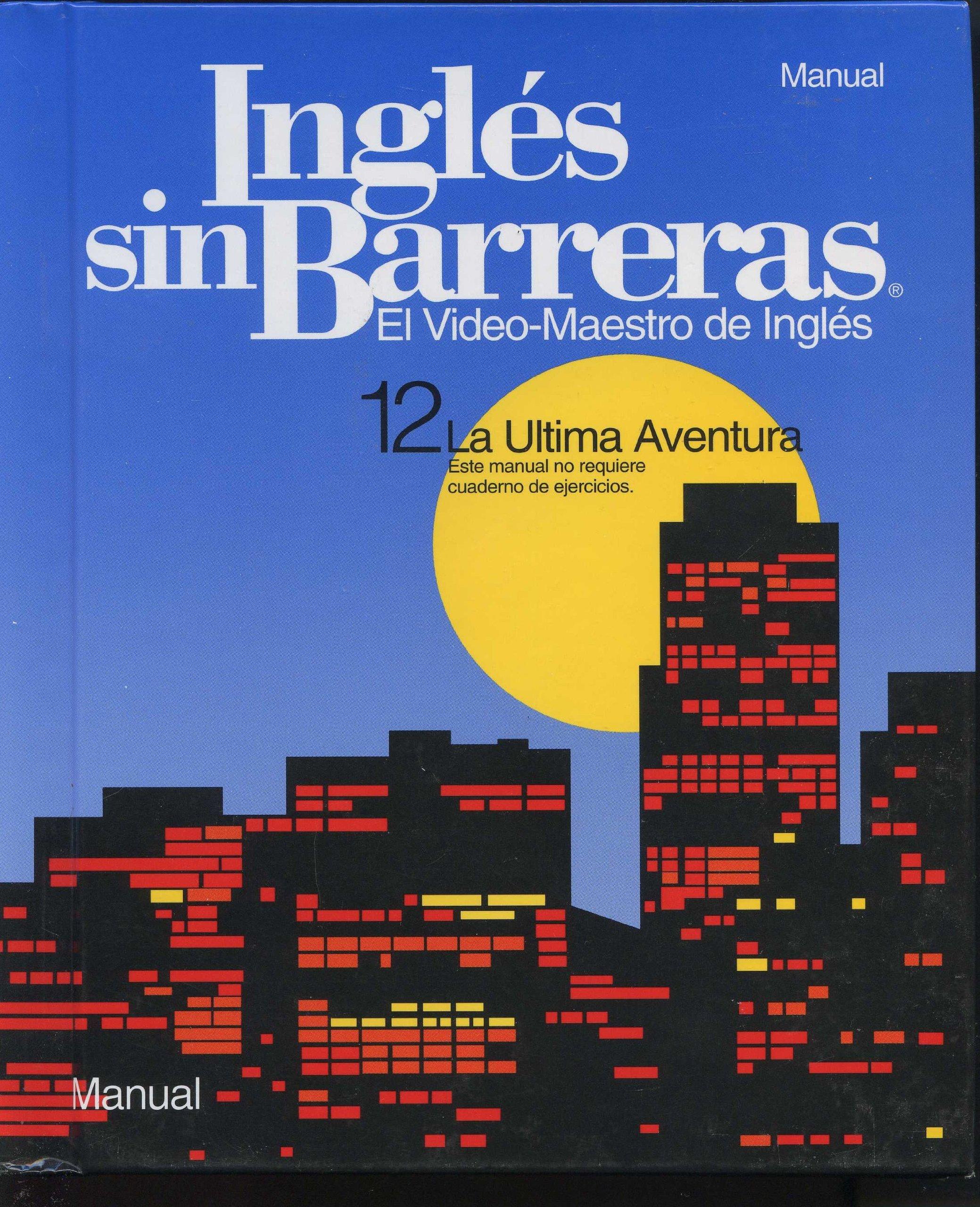 ingles sin barreras manual el de ingles la ultima aventura various maria vidal amazoncom books